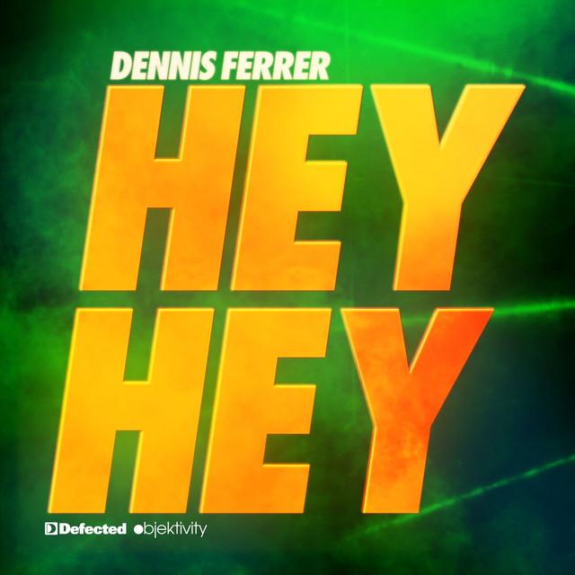 Dennis ferrer hey hey acapella mp3 download