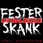 lethal bizzle>